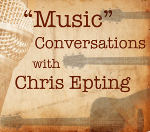 MUSIC; Chris Epting Radio Show